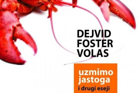 УЗМИМО ЈАСТОГА Дејвида Фостера Воласа
