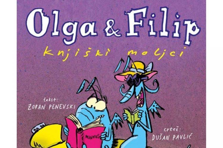 OLGA I FILIP: KNJIŠKI MOLJCI Z. Penevskog i D. Pavlića – provarena književnost