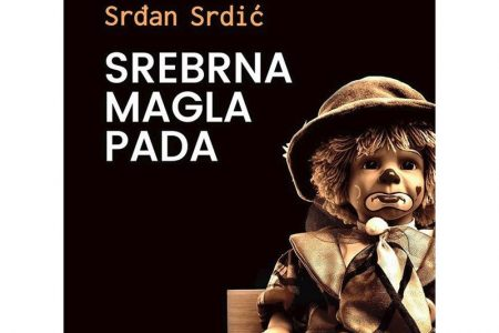 "Srđan Srdić, ""Srebrna magla pada"": Zašećereni metak"